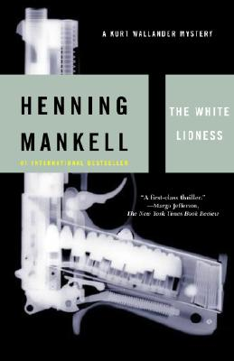 The White Lioness By Mankell, Henning/ Thompson, Laurie